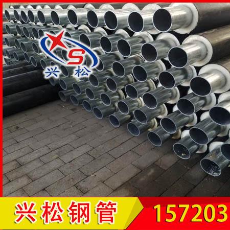 晋城   预制直埋热水保温管材   我们更专业